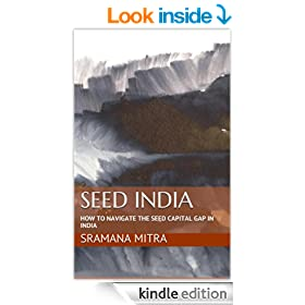 Seed India - How To Navigate The Seed Capital Gap In India (Entrepreneur Journeys)