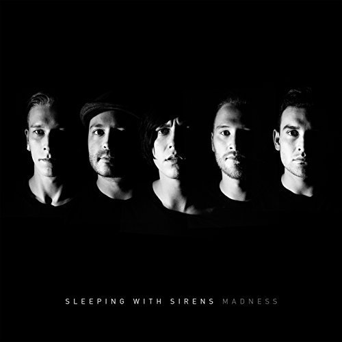 Madness by Sleeping With Sirens