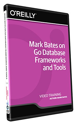 Mark Bates on Go Database Frameworks and Tools - Training DVD
