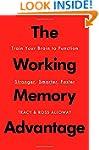 The Working Memory Advantage: Train Y...