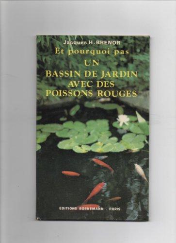 Et pourquoi pas un bassin de jardin avec des poissons rouges?