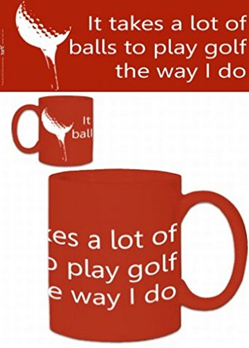 Golf Photo Coffee Mug - It Takes A Lot Of Balls To Play Golf The Way I Do (4 X 3 Inches)