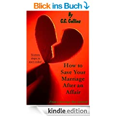 Save Your Marriage After an Affair (English Edition)