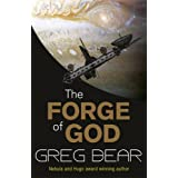 The Forge Of Godby Greg Bear
