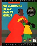 img - for No Mirrors in My Nana's House [With CD] [NO MIRRORS IN MY NANAS HOU] book / textbook / text book