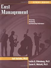 Cost Management Study Guide by Leslie G. Eldenburg