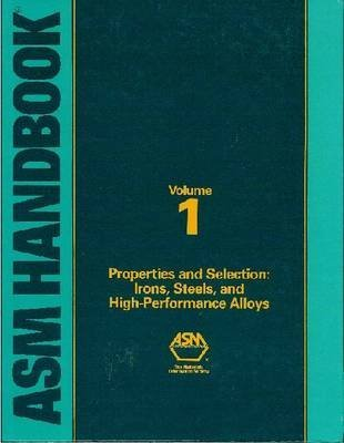 asm-handbook-irons-steels-and-high-performance-alloys-vol-1-by-rudolf-steiner-published-april-1990