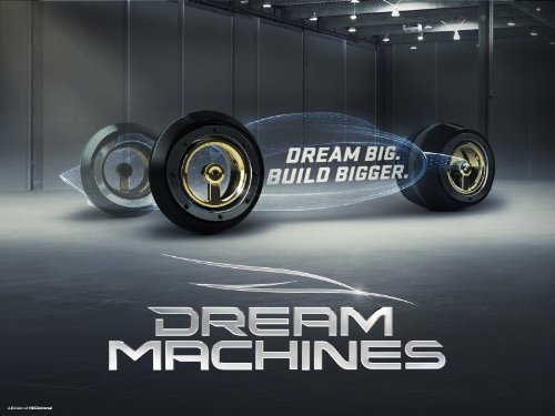 Dream Machines Season 1