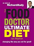 By Ian Marber - The Food Doctor Ultimate Diet: Changing the Way You Eat for Good Ian Marber