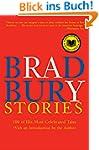 Bradbury Stories: 100 of His Most Cel...