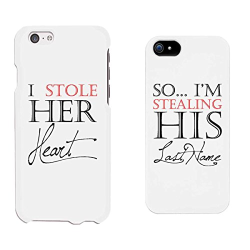 365 Printing I Stole Her Heart So I'm Stealing His Last Name White Matching Couple Phone Cases Wedding Gifts