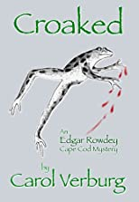 Croaked: an Edgar Rowdey Cape Cod Mystery