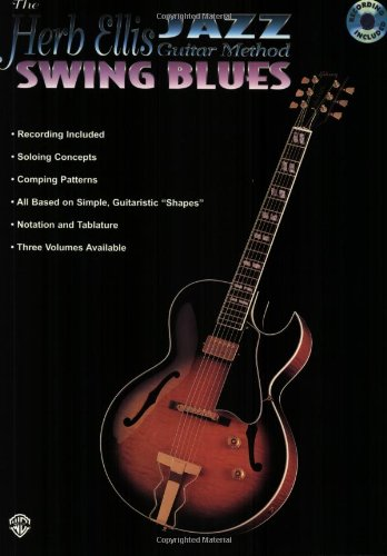 The Herb Ellis Jazz Guitar Method: Swing Blues, Book and CD