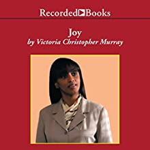 Joy (       UNABRIDGED) by Victoria Christopher Murray Narrated by Susan Spain