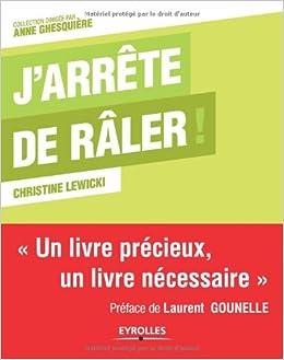 J'Arrete de Raler - Christine Lewicki