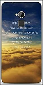 Snoogg Better Than Yourself Designer Protective Back Case Cover For HTC One-Max