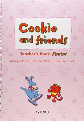 Cookie and Friends: Starter: Teacher's Book