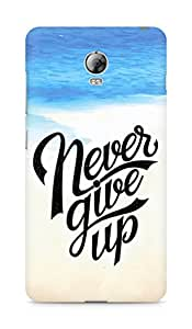 AMEZ never give up Back Cover For Lenovo Vibe P1