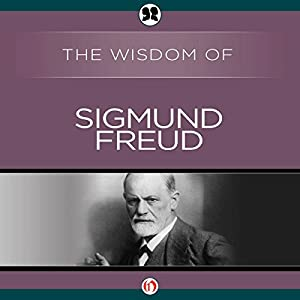 Wisdom of Sigmund Freud Audiobook