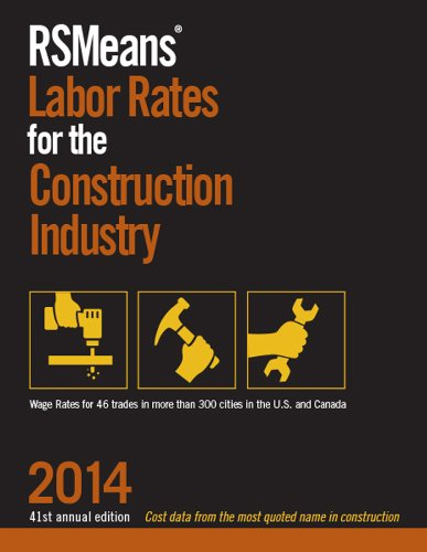 RSMeans Labor Rates for the Construction Industry 2014 - RS Means - RS-Labor - ISBN: 1940238110 - ISBN-13: 9781940238111