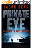 Private Eye: Cameron Caldwell Mystery