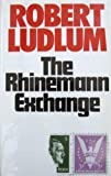 The Rhinemann Exchange (0246108487) by Ludlum, Robert