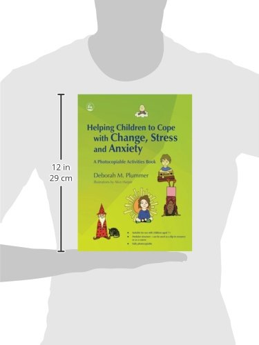 Helping Children to Cope with Change, Stress and Anxiety: A Photocopiable Activities Book