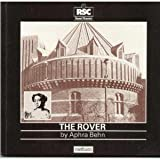 The Rover (The Swan Theatre plays) (0413405508) by Behn, Aphra