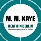 Death in Berlin | [M. M. Kaye]