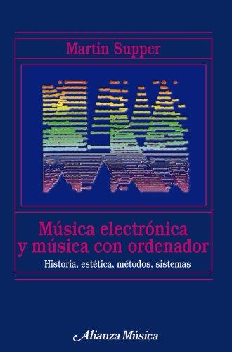 MUSICA ELECTRONICA Y MUSICA CON ORDENADOR
