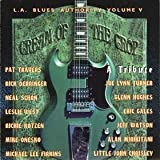 L.A. Blues Authority Cream of the Crop-Vol 5