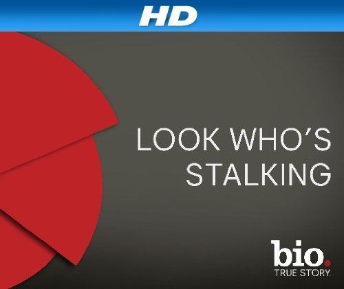 Look Who's Stalking – 2 [HD]