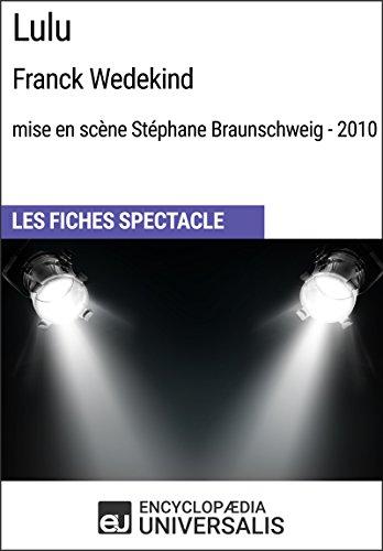 lulu-frank-wedekind-mise-en-scene-stephane-braunschweig-2010-les-fiches-spectacle-duniversalis-frenc
