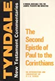 The Second Epistle of Paul to the Corinthians: An Introduction and Commentary (Tyndale Bible Commentaries) (0802814077) by R. V. G. Tasker