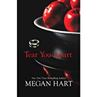 Tear You Apart (       UNABRIDGED) by Megan Hart Narrated by Karen White