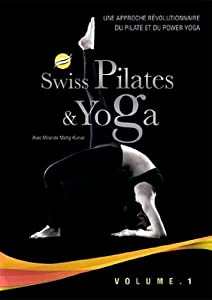 Swiss Pilates & Yoga - Vol. 1