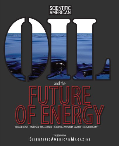 Oil and the Future of Energy: Climate Repair * Hydrogen *...