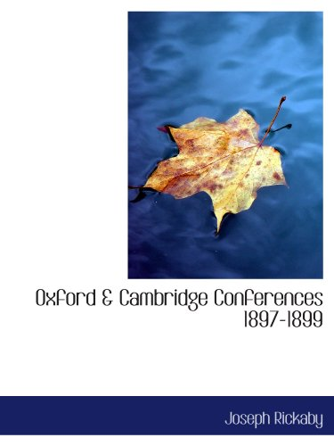 Oxford & Cambridge Conferences 1897-1899