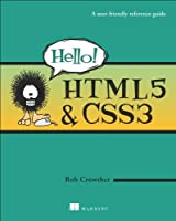Hello! HTML5 & CSS3: A User Friendly Reference Guide ebook download