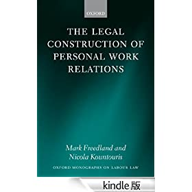 The Legal Construction of Personal Work Relations (Oxford Monographs on Labour Law)