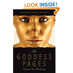 The Goddess Pages: A Divine Guide to Finding Love & Happiness