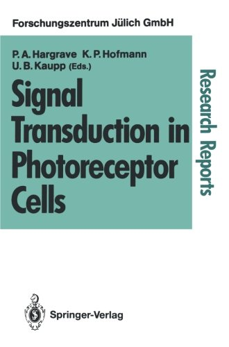 Signal Transduction in Photoreceptor Cells: Proceedings of an International Workshop Held at the Research Centre Jülich