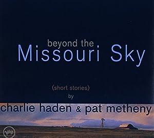 Beyond The Missouri Sky (Short Stories)