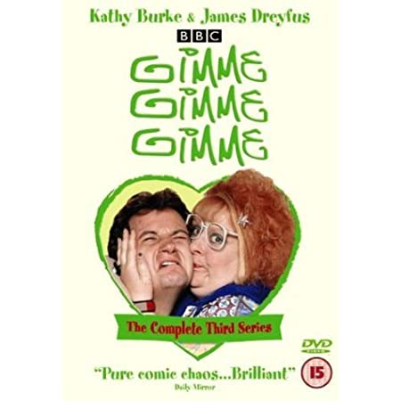 Gimme, Gimme, Gimme by Kathy Burke