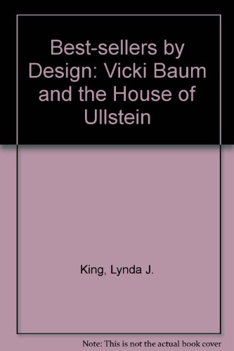 Best-Sellers by Design: Vicki Baum and the House of Ullstein