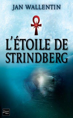[L'] Etoile de Strindberg