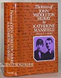 Letters to Katherine Mansfield (0094629501) by JOHN MIDDLETON MURRY
