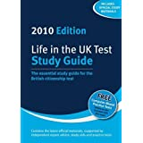 Life in the UK Test: Study Guide 2010: The Essential Study Guide to the British Citizenship Testby Henry Dillon