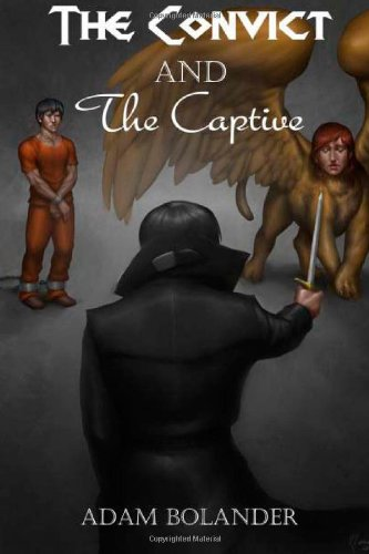The Convict And The Captive: Book Two