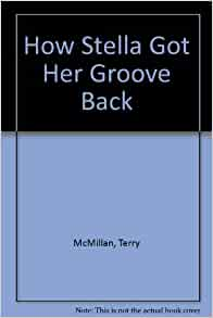 How stella got her groove back book